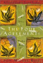 The Four Agreements - Help-your-health.com